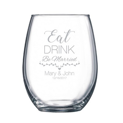 Eat, Drink and Be Married Stemless Wine Glass
