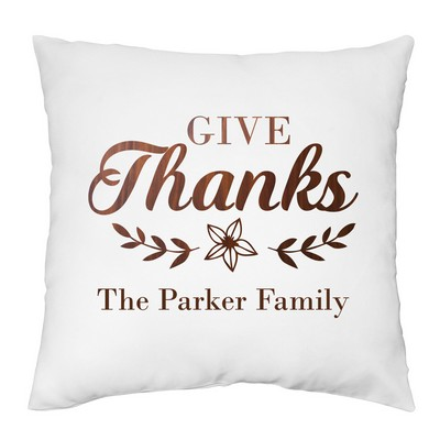 Give Thanks Personalized Pillow Case