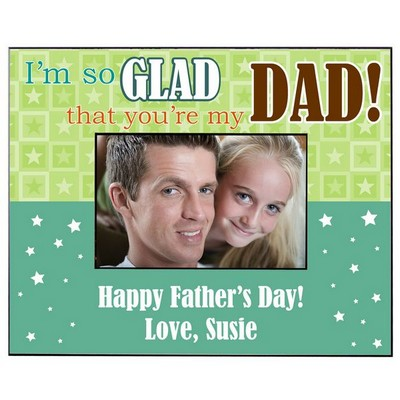 Glad for Dad Personalized Picture Frame