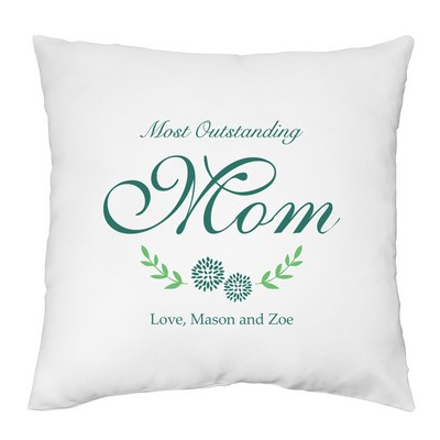 Most Outstanding Mom Pillow Case